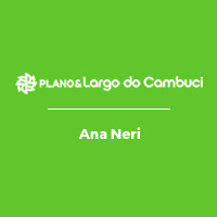Plano&Largo do Cambuci Ana Neri