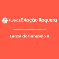 Plano&Estação Itaquera - Lagoa do Campelo II